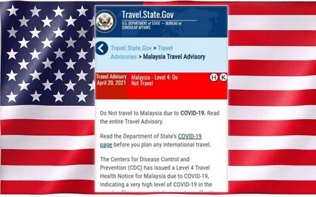 Covid-19 : Amerika larang rakyatnya ke Malaysia, Amaran tahap empat